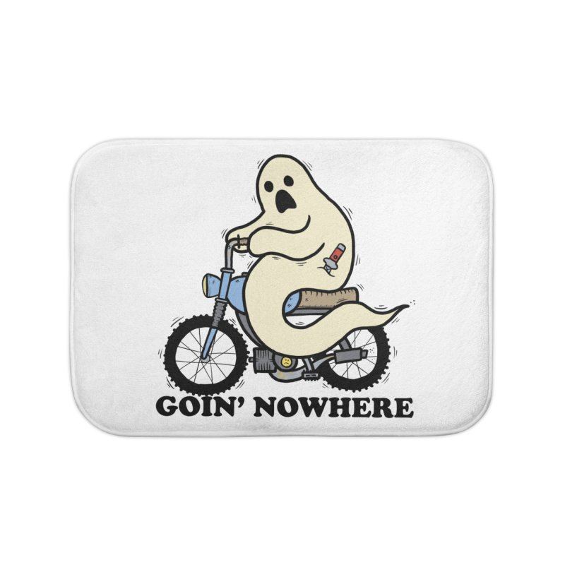 GOIN' NOWHERE Home Bath Mat by Tittybats