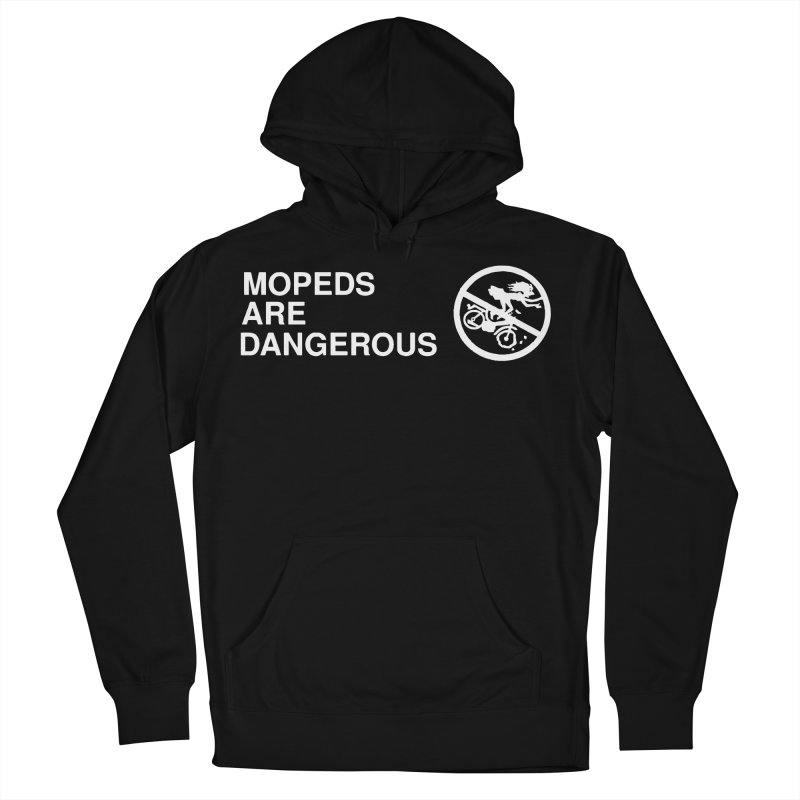 MOPEDS ARE DANGEROUS Men's French Terry Pullover Hoody by Tittybats