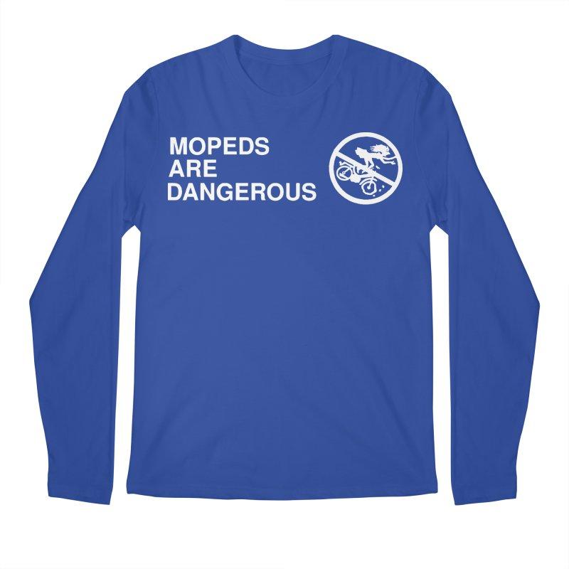 MOPEDS ARE DANGEROUS Men's Regular Longsleeve T-Shirt by Tittybats