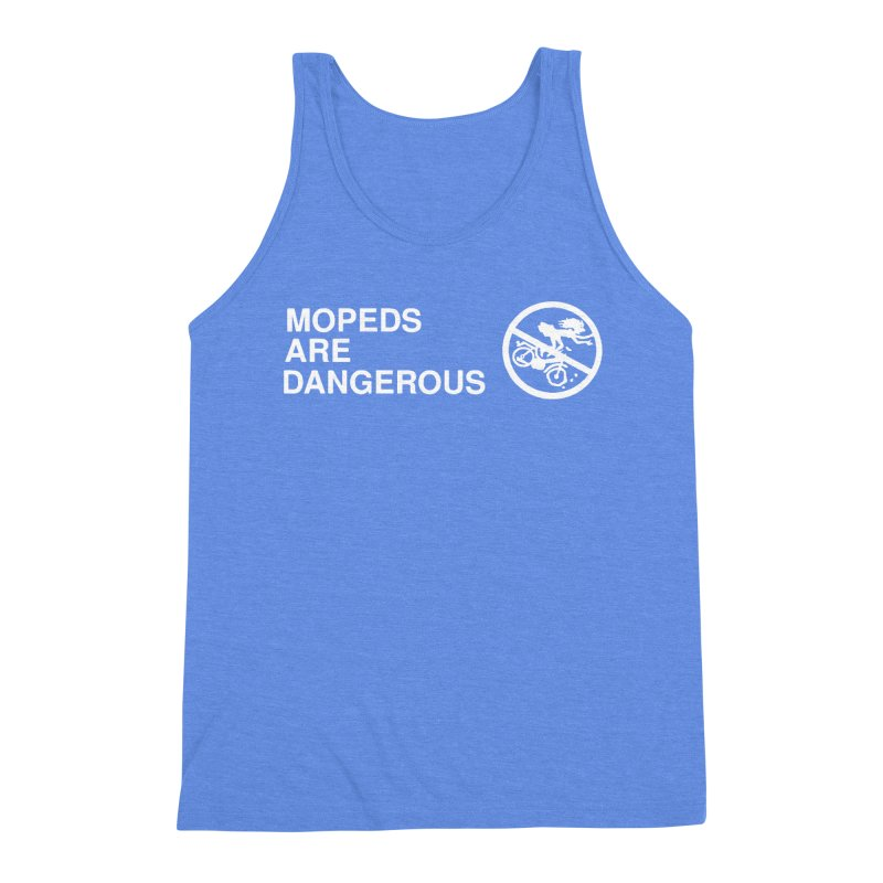 MOPEDS ARE DANGEROUS Men's Triblend Tank by Tittybats