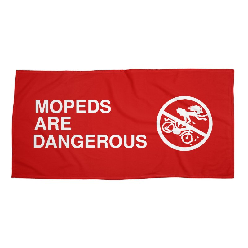 MOPEDS ARE DANGEROUS Accessories Beach Towel by Tittybats