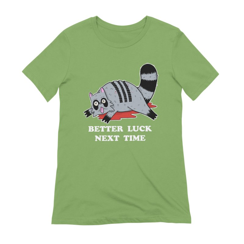 BETTER LUCK NEXT TIME Women's Extra Soft T-Shirt by Tittybats