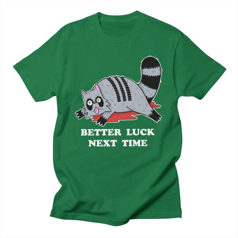 BETTER LUCK NEXT TIME Men's Regular T-Shirt by Tittybats's Artist Shop