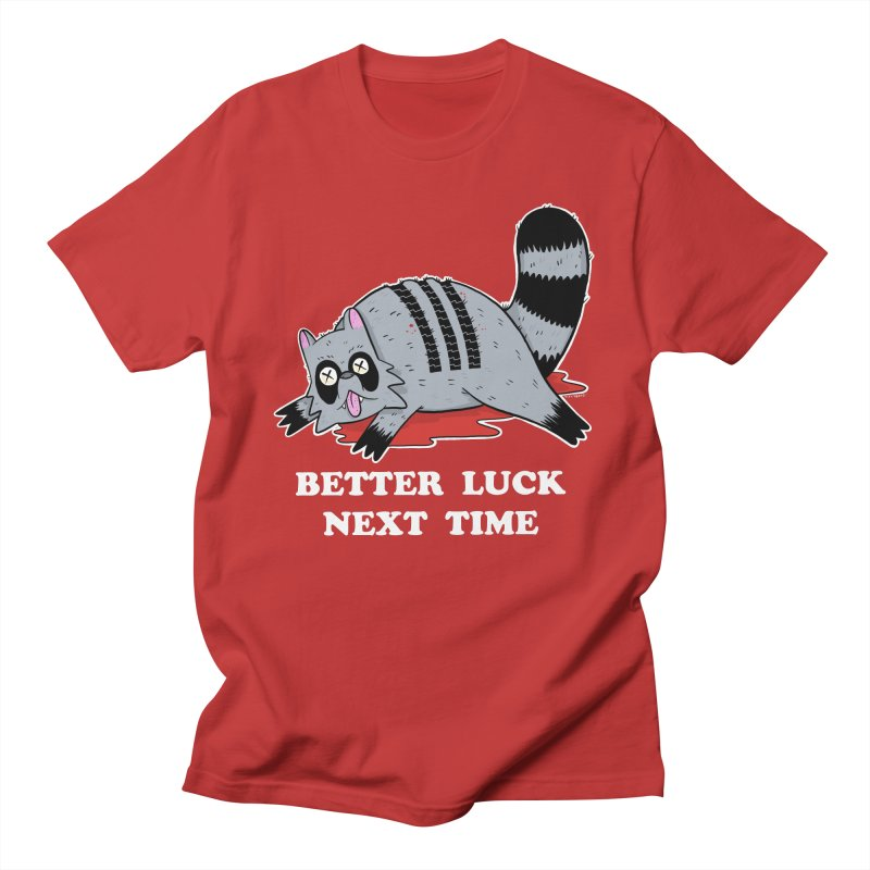 BETTER LUCK NEXT TIME Men's Regular T-Shirt by Tittybats