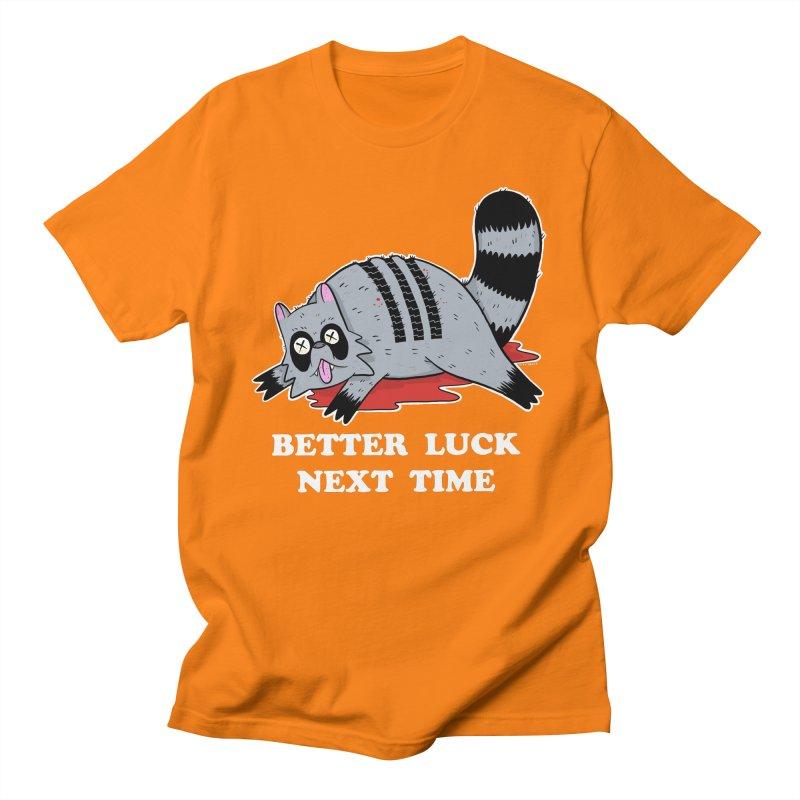 BETTER LUCK NEXT TIME Women's Regular Unisex T-Shirt by Tittybats