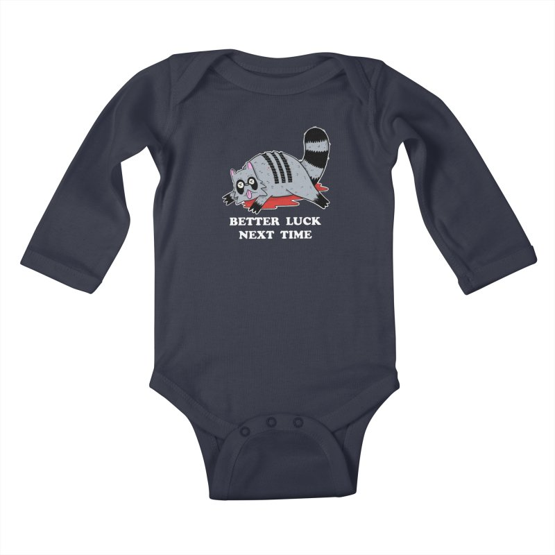 BETTER LUCK NEXT TIME Kids Baby Longsleeve Bodysuit by Tittybats
