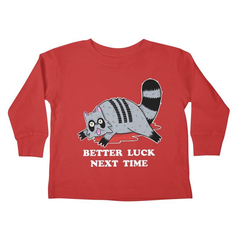 BETTER LUCK NEXT TIME Kids Toddler Longsleeve T-Shirt by Tittybats