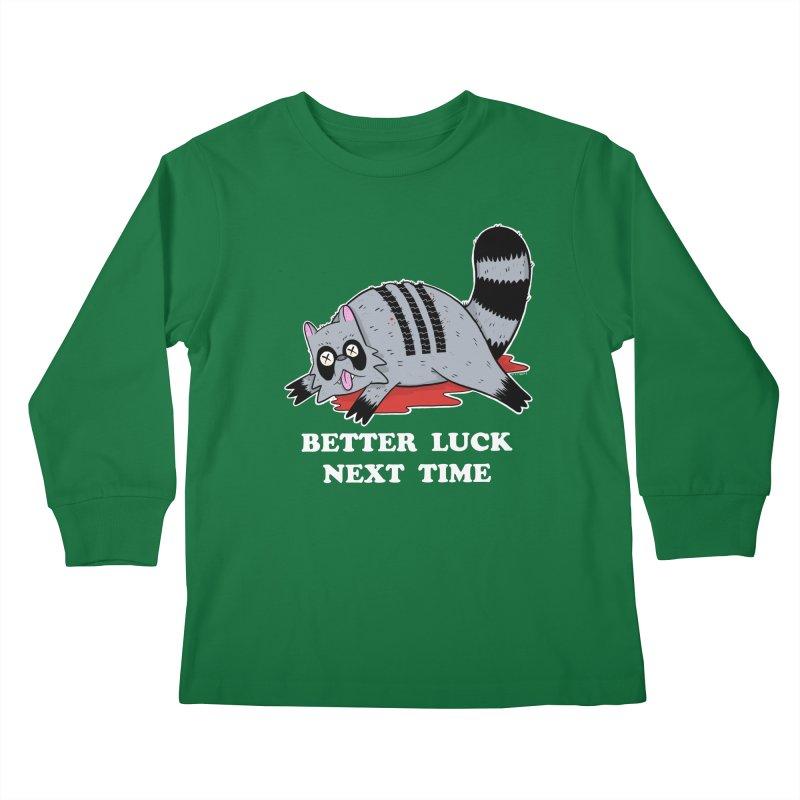 BETTER LUCK NEXT TIME Kids Longsleeve T-Shirt by Tittybats's Artist Shop