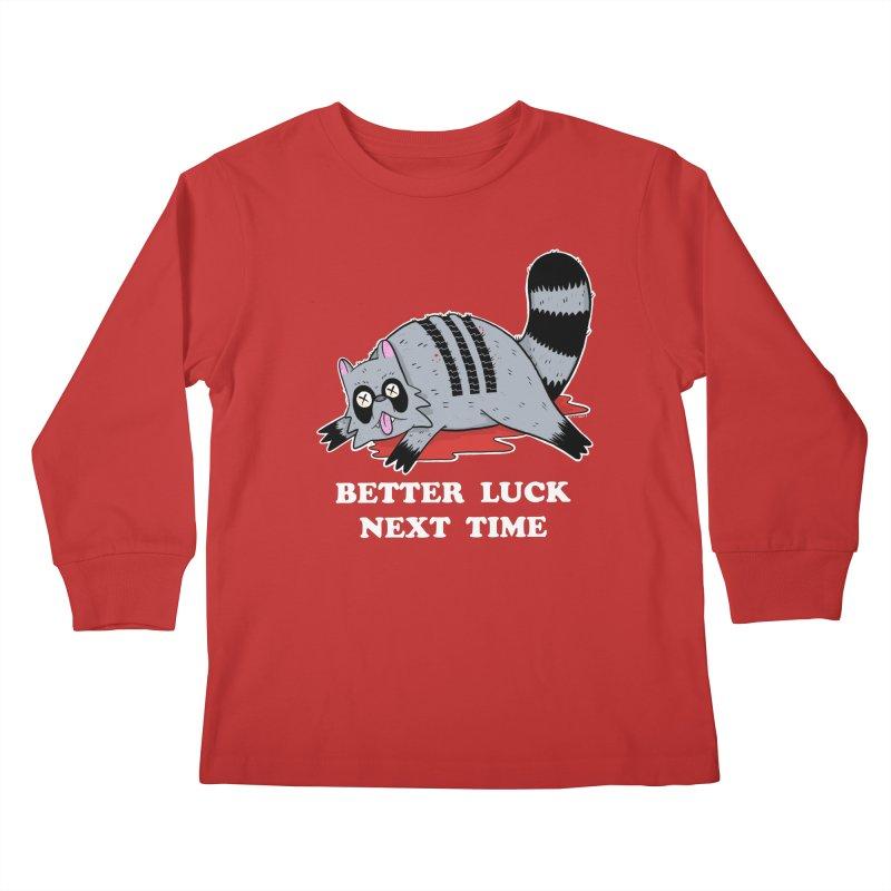 BETTER LUCK NEXT TIME Kids Longsleeve T-Shirt by Tittybats