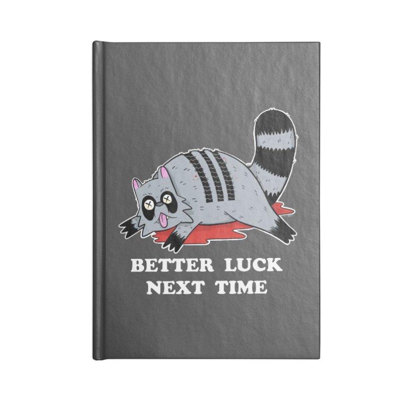 BETTER LUCK NEXT TIME Accessories Lined Journal Notebook by Tittybats