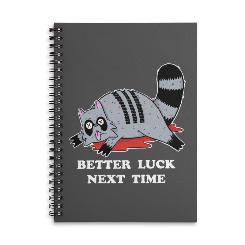 BETTER LUCK NEXT TIME Accessories Lined Spiral Notebook by Tittybats