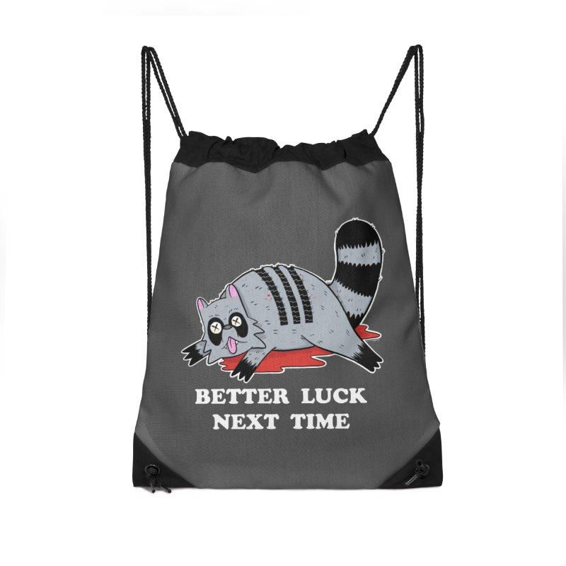 BETTER LUCK NEXT TIME Accessories Drawstring Bag Bag by Tittybats