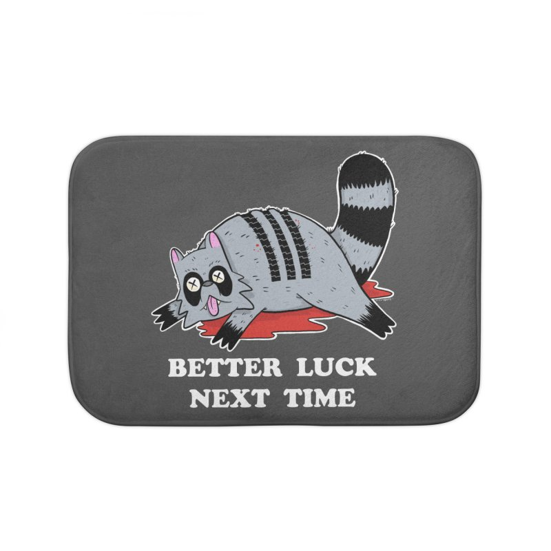 BETTER LUCK NEXT TIME Home Bath Mat by Tittybats