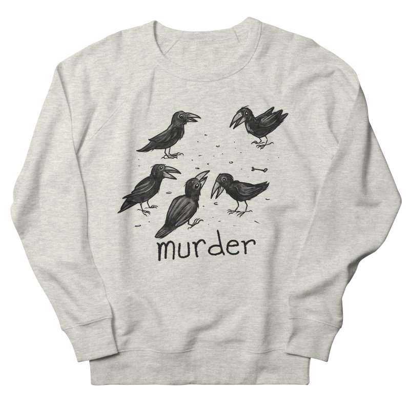 murder of crows Women's French Terry Sweatshirt by Toadhouse Editions