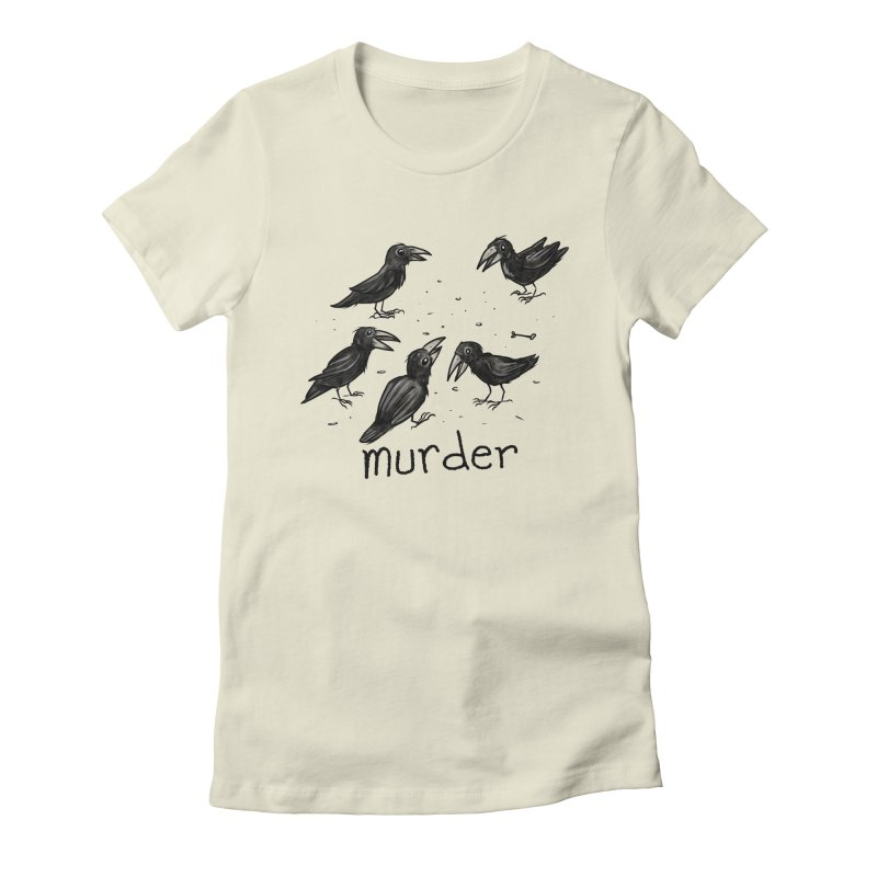 murder of crows Women's Fitted T-Shirt by Toadhouse Editions