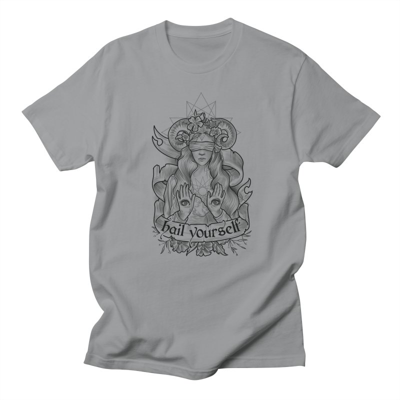 Hail Yourself! Women's Regular Unisex T-Shirt by Toadhouse Editions