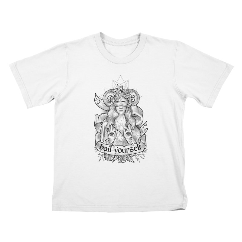 Hail Yourself! Kids T-Shirt by Toadhouse Editions