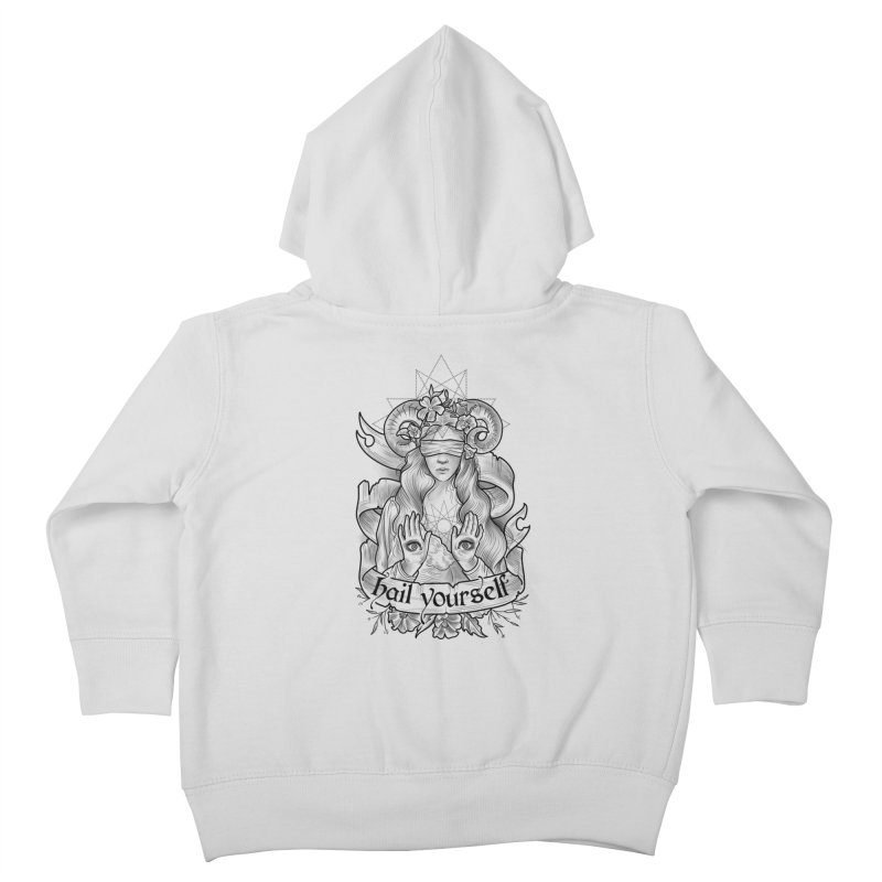 Hail Yourself! Kids Toddler Zip-Up Hoody by Toadhouse Editions