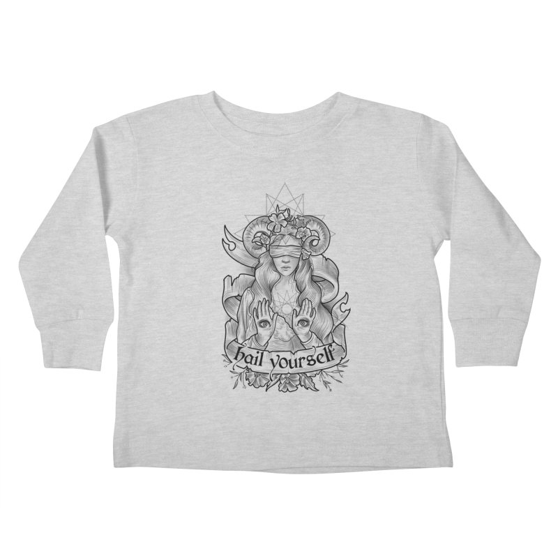 Hail Yourself! Kids Toddler Longsleeve T-Shirt by Toadhouse Editions