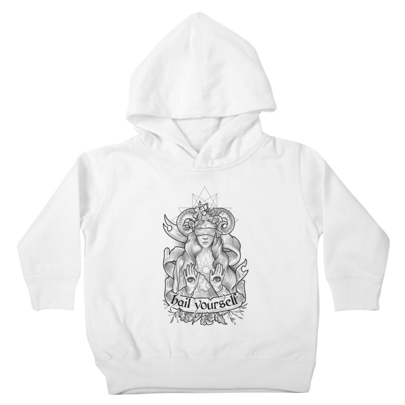 Hail Yourself! Kids Toddler Pullover Hoody by Toadhouse Editions