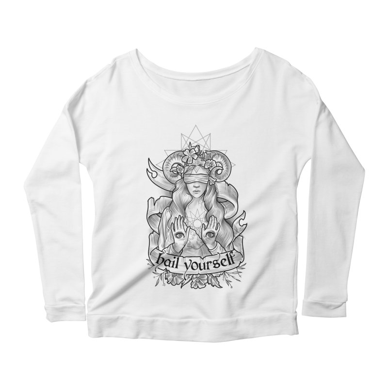 Hail Yourself! Women's Scoop Neck Longsleeve T-Shirt by Toadhouse Editions