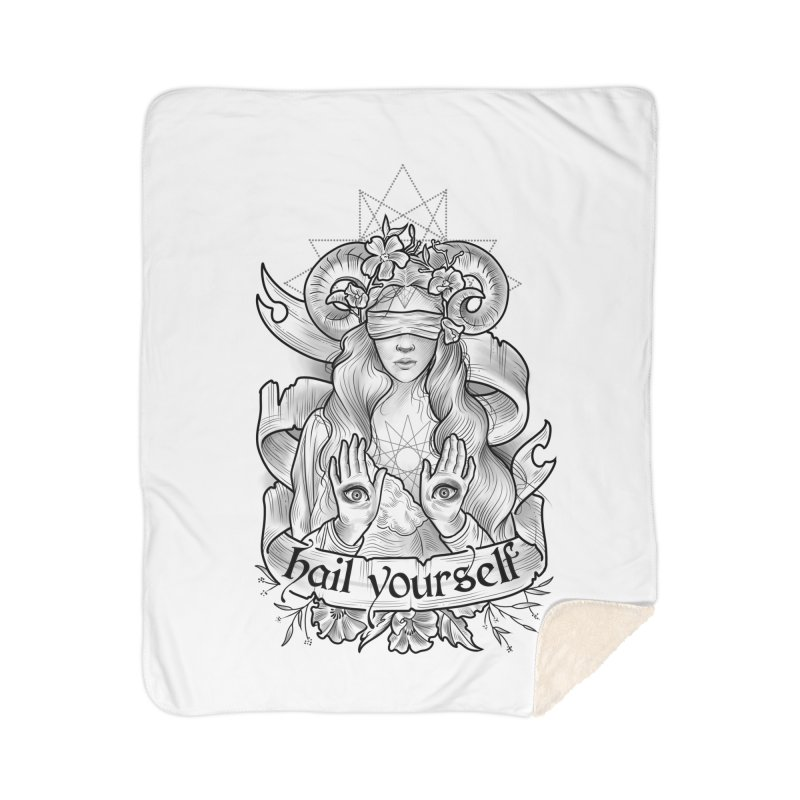 Hail Yourself! Home Sherpa Blanket Blanket by Toadhouse Editions