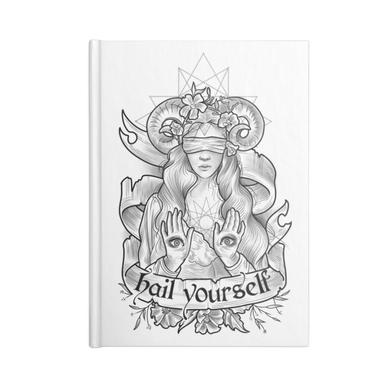 Hail Yourself! Accessories Blank Journal Notebook by Toadhouse Editions