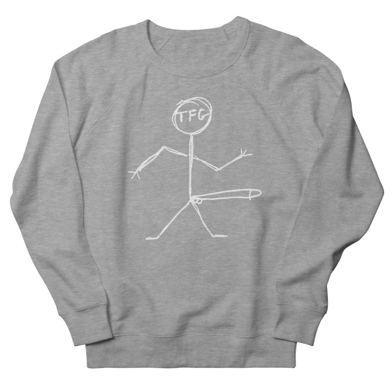 TFG white Women's French Terry Sweatshirt by TotallyFuckingGay's Artist Shop