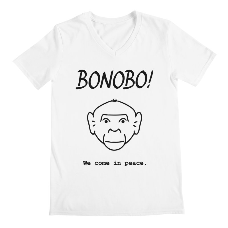 Bonobo! We come in peace. Men's V-Neck by Tracy Duvall's Shop