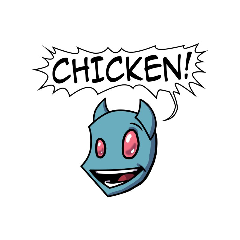 CHICKEN! by The Transypoo Tee Shirt Shop!