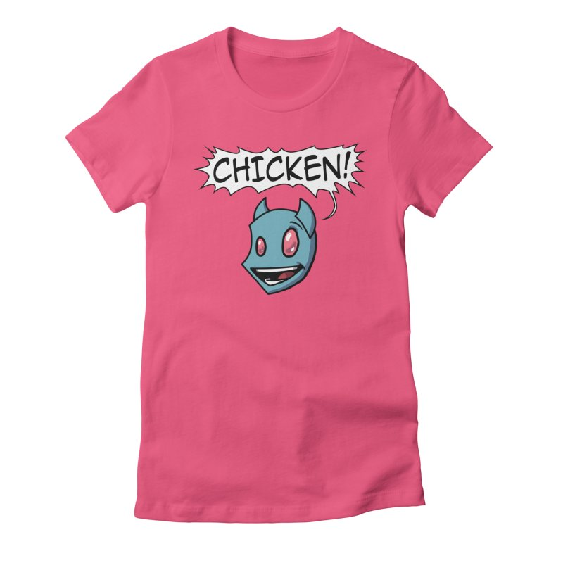 CHICKEN! Women's Fitted T-Shirt by The Transypoo Tee Shirt Shop!