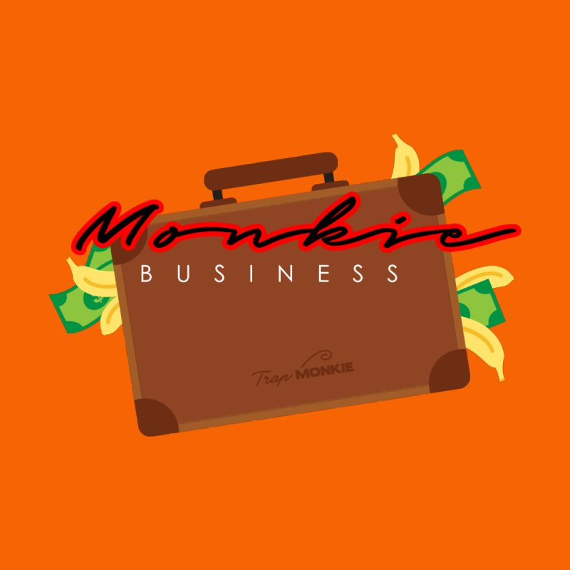 MONKIE BUSINESS by TrapMonkie