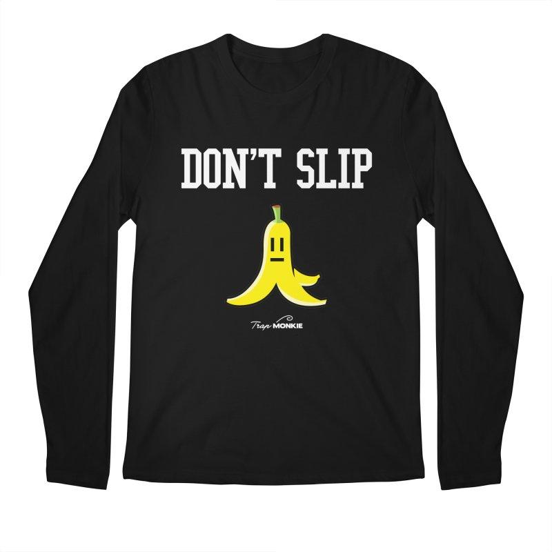 DON'T SLIP Men's Longsleeve T-Shirt by TrapMonkie