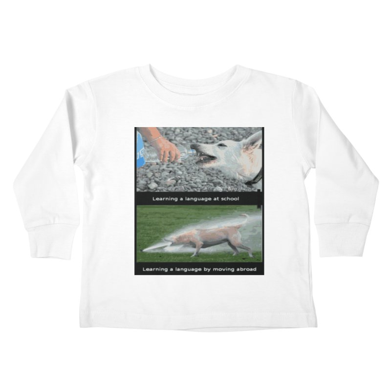 Learning Languages Kids Toddler Longsleeve T-Shirt by TravsTs