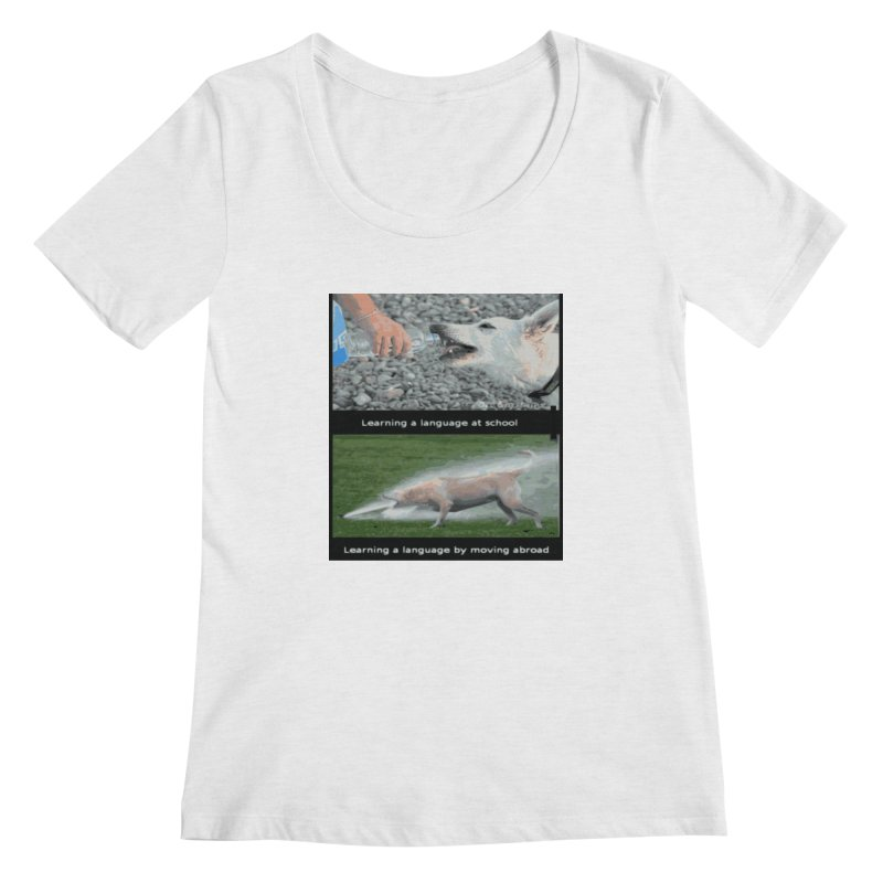 Learning Languages Women's Scoopneck by TravsTs