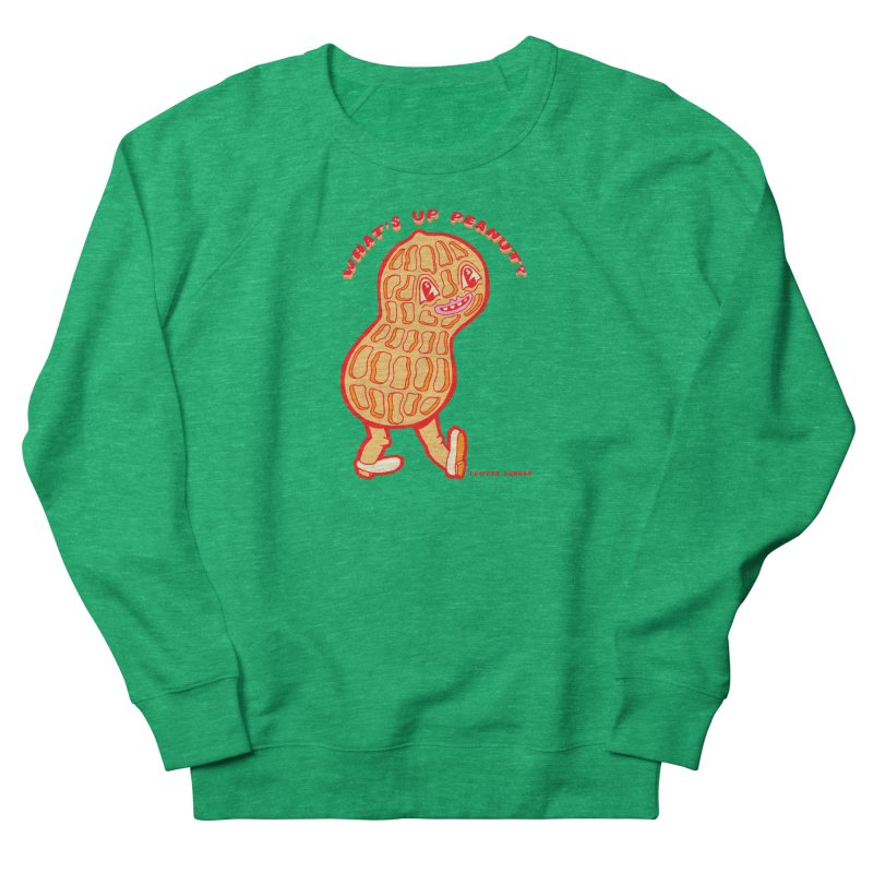 What's Up Peanut? Men's French Terry Sweatshirt by Tripper Dungan's Artist Shop