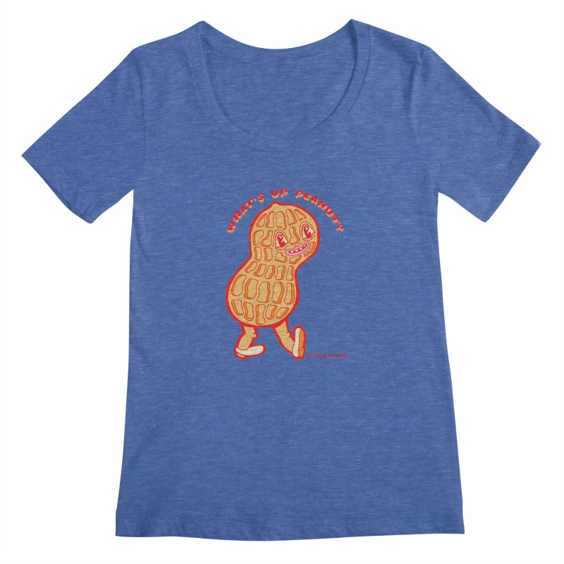 What's Up Peanut? Women's Regular Scoop Neck by Tripper Dungan's Artist Shop