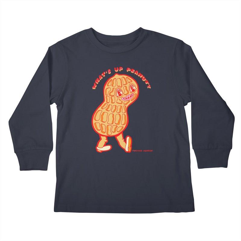 What's Up Peanut? Kids Longsleeve T-Shirt by Tripper Dungan's Artist Shop
