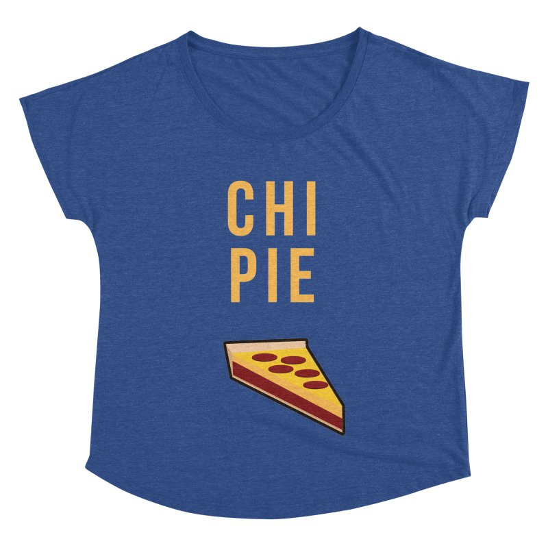 CHI PIE Women's Dolman by Tristan Young