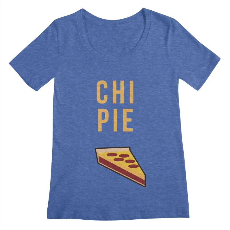 CHI PIE Women's Scoopneck by Tristan Young