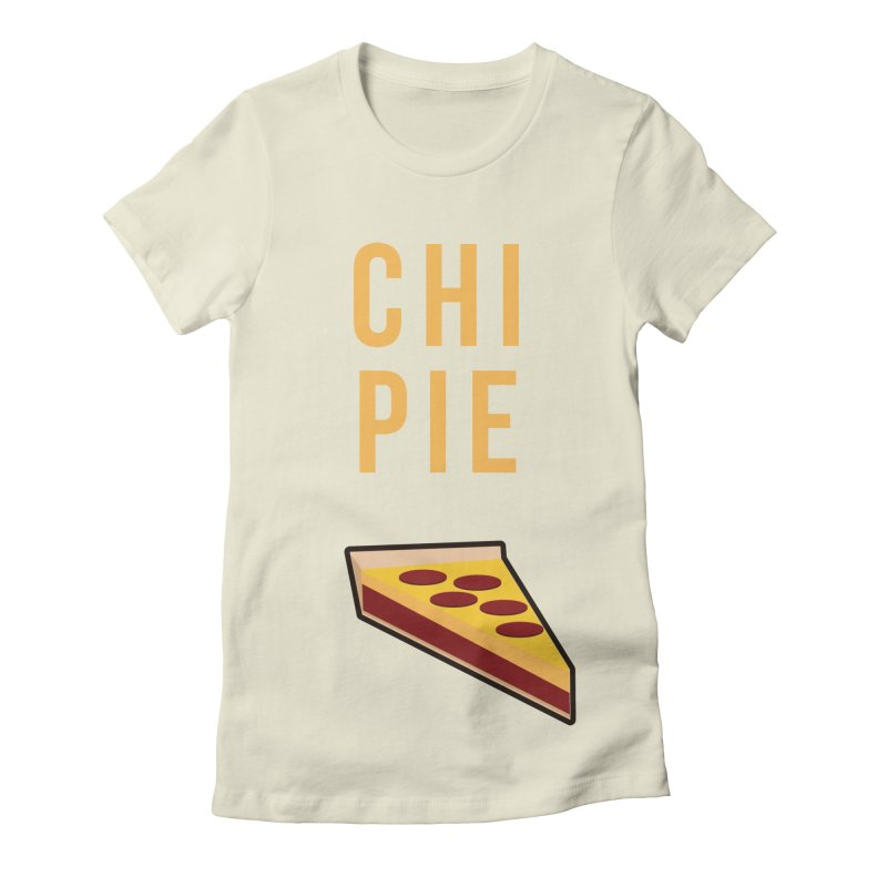 CHI PIE Women's Fitted T-Shirt by Tristan Young