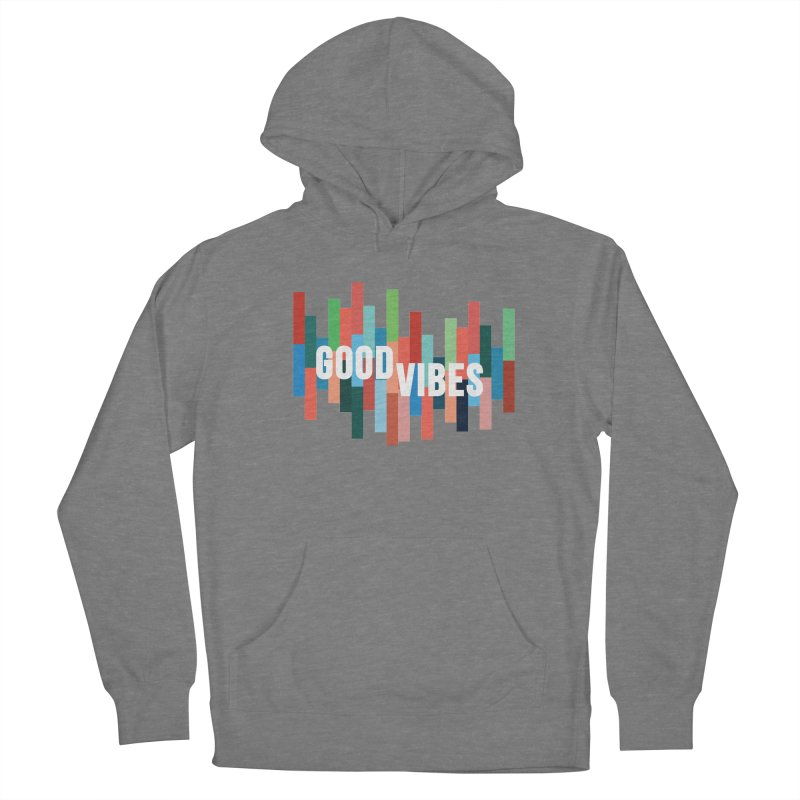 GOOD VIBES Women's Pullover Hoody by Tristan Young