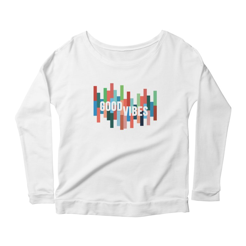 GOOD VIBES Women's Scoop Neck Longsleeve T-Shirt by Tristan Young