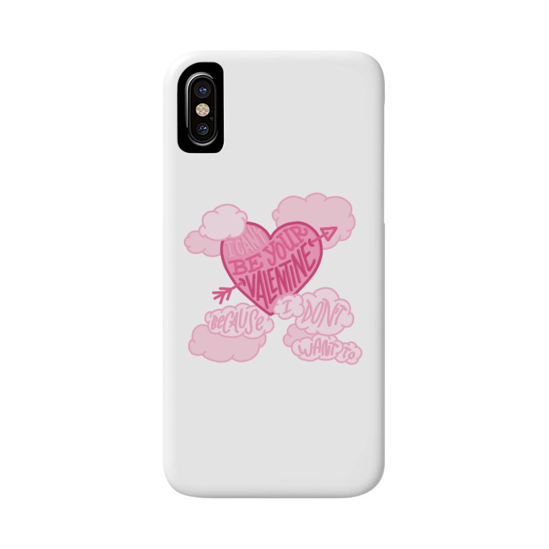 I Don't Want To Be Your Valentine in iPhone X / XS Phone Case Slim by Tumblr Creatrs