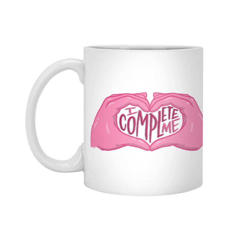 I Complete Me in Standard Mug White by Tumblr Creatrs
