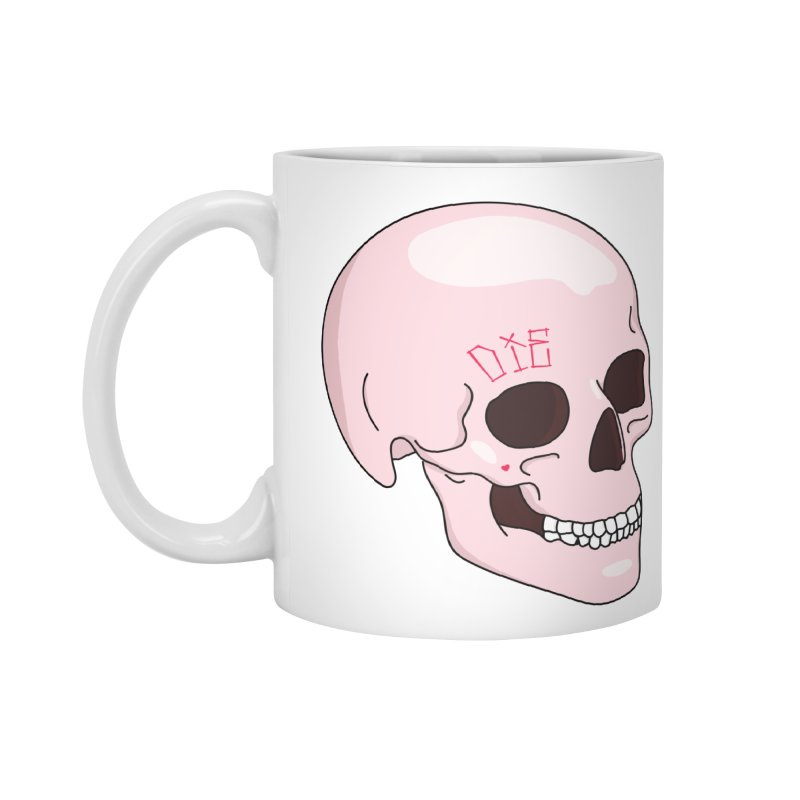 Die in Standard Mug White by Tumblr Creatrs