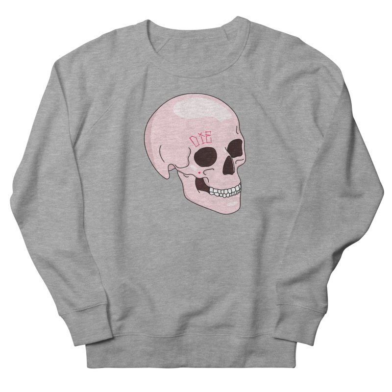 Die Men's Sweatshirt by Tumblr Creatrs