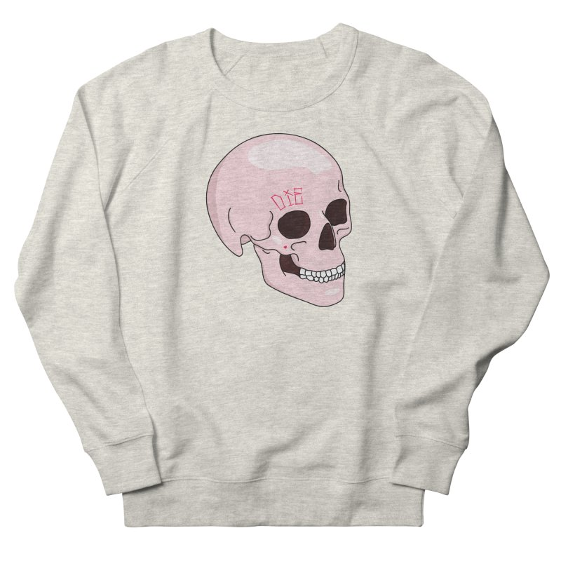 Die Men's French Terry Sweatshirt by Tumblr Creatrs