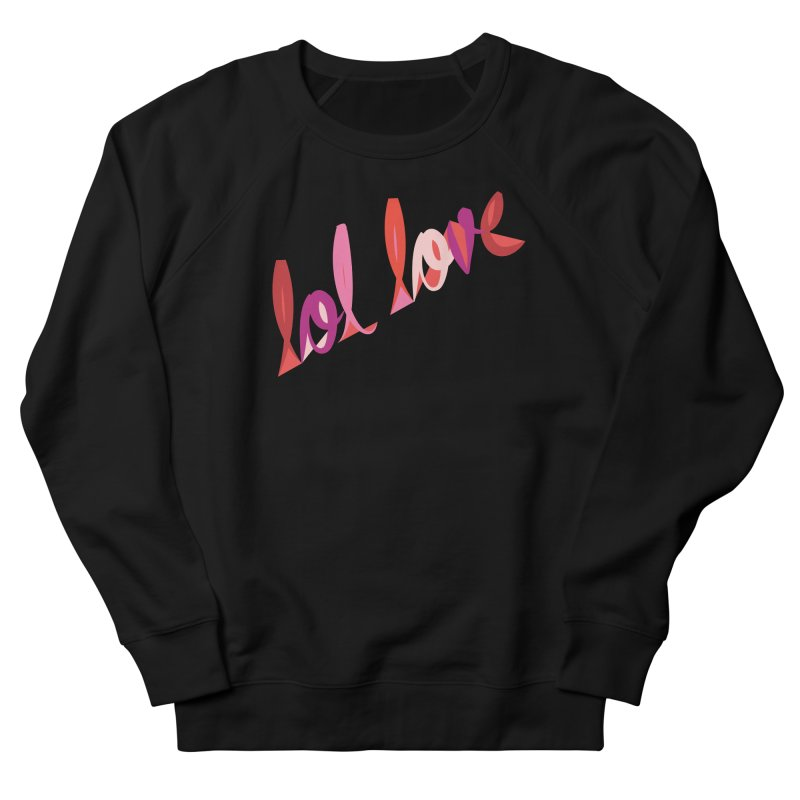 LOL Love in Men's French Terry Sweatshirt Black by Tumblr Creatrs