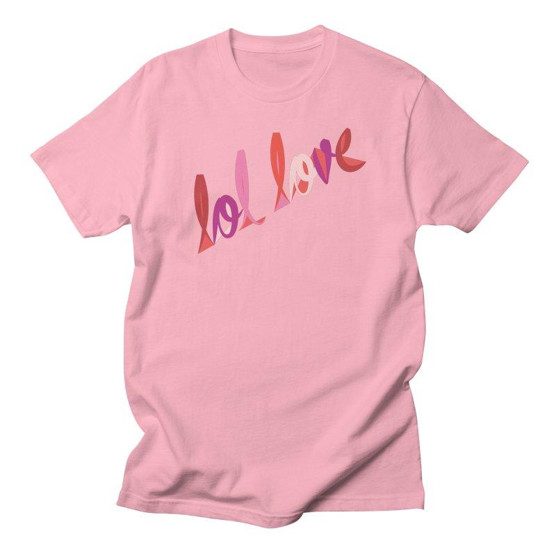 LOL Love Men's T-Shirt by Tumblr Creatrs